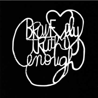 Brave Truth Enough Stencil by Maria McGuire