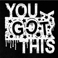 You Got This Mini Stencil by Seth Apter