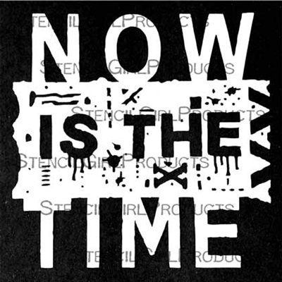 Now is the Time Mini Stencil by Seth Apter