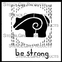 Be Strong Stencil by Roxanne Evans Stout